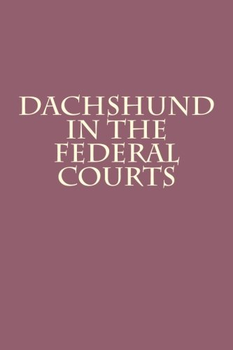 daschund dachshund in the federal courts