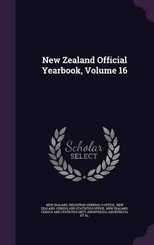 New Zealand Official Yearbook, Volume 16