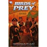 Birds of Prey: Metropolis or Dustby Tony Bedard