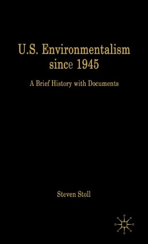 U.S. Environmentalism since 1945: A Brief History with Documents (The Bedford Series in History and Culture)