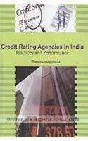 Credit rating agencies in india practices and performance