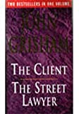 The Client / The Street Lawyer (0091889804) by John Grisham