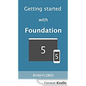 Getting started with Foundation 5 (English Edition)