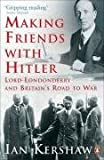 Making Friends with Hitler: Lord Londonderry and Britain's Road to War