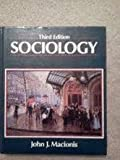 Sociology (013820358X) by John J. Macionis