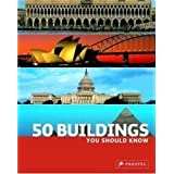 50 Buildings You Should Know