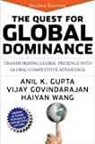 The quest for global dominance : transforming global presence into global competitive advantage