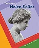 Story O/Helen Keller (Br BIOS) (Breakthrough Biographies) (0791073157) by Koestler-Grack, Rachel A.