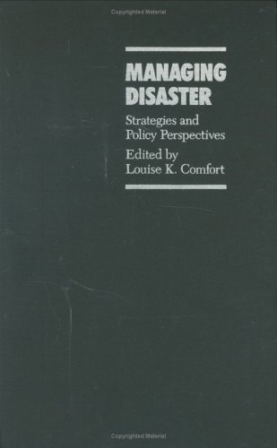 Managing Disaster: Strategies and Policy Perspectives (Duke Press Policy Studies)