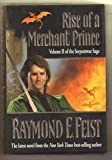 Rise of a Merchant Prince (The Serpentwar Saga) (0688124097) by Feist, Raymond E.