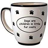 Tumbleweed 'Dogs Are Children in Little Fur Coats' Ceramic Coffee Mugs