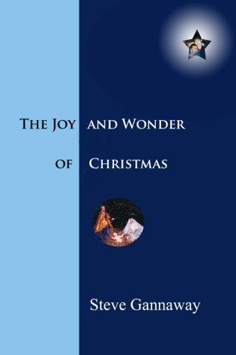 The Joy and Wonder of Christmas