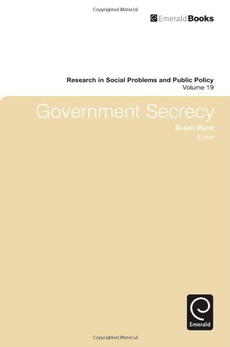Government Secrecy (Research in Social Problems and Public Policy)