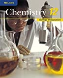 Nelson Chemistry 12: College Preparation: Student Text