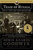 by Doris Kearns Goodwin Team of Rivals