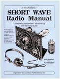 1934 Official Short Wave Radio Manual (Complete Experimenters Set-Building and Servicing Guide)