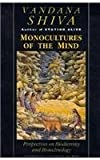 Monocultures of the Mind: Perspectives on Biodiversity and Biotechnology