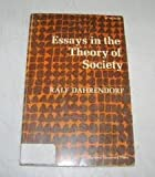 Essays in the Theory of Society (0804702888) by Ralf Dahrendorf