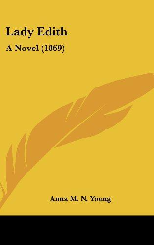 Lady Edith: A Novel (1869)