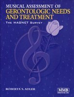 Musical Assessment of Gerontologic Needs and Treatment:...