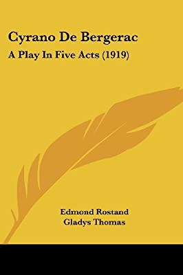 Cyrano De Bergerac: A Play In Five Acts (1919)