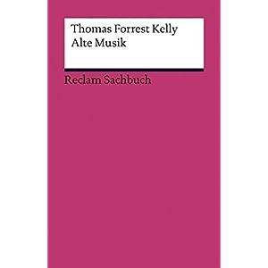 Alte Musik (Reclams Universal-Bibliothek)