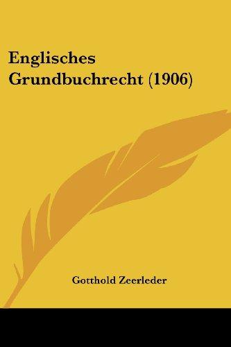 Englisches Grundbuchrecht (1906)