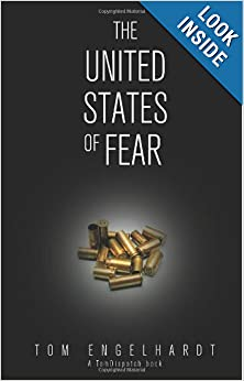 The United States of Fear - Engelhardt