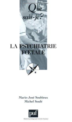 Puf Medical Abbreviation : Livre gt la psychiatrie foetale