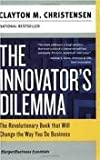 The Innovators Dilemma Publisher: Harper Paperbacks