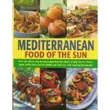 Mediterranean Cooking: A Culinary Tour of Sun-drenched Shores with Over 400 Dishes from Southern Europe by Jacqueline Clarke, Joanna Farrow
