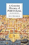 A Concise History of Portugal (Cambridge Concise Histories) (0521536863) by David Birmingham