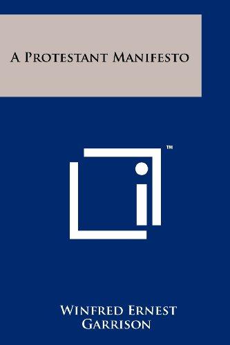 A Protestant Manifesto