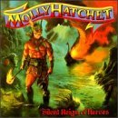 Silent Reign of Heroes by Molly Hatchet (1998-06-16)