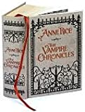 The Vampire Chronicles: Interview with a Vampire, Vampire Lestat and the Queen of the Damned (Leatherbound Classics) (0307291650) by Anne Rice