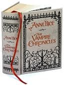 Cover of The Vampire Chronicles: Interview with a Vampire, Vampire Lestat and the Queen of the Damned (Leatherbound Classics)