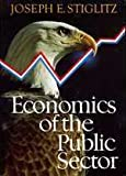 Economics of the Public Sector (0393018083) by Stiglitz, Joseph E.