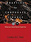 img - for DRAFTING FOR CORPORATE FINANCE- WHAT L (08) by Paris, Carolyn E C [Paperback (2007)] book / textbook / text book
