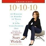 10-10-10: A Life-Transforming Idea Unabridged on 5 CDs [10, 10, 10]