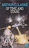 Of Time And Stars: the Worlds of Arthur C.Clarke (Puffin Books) (0140307036) by ARTHUR C. CLARKE