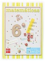 Matemáticas. 6 Primaria. Proyecto Planeta Amigo