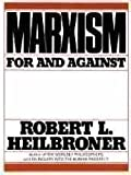 Marxism: For and Against (0393013073) by Robert L. Heilbroner