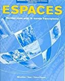 Espaces: Rendez-vous Avec le Monde Francophone (Student Workbook Manual) (English and French Edition)