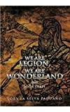 Lory La Selva Paduano We Are Legion, We Are Wonderland: Book Three: 3