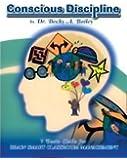 Conscious Discipline: 7 Basic Skills for Brain Smart Classroom Management