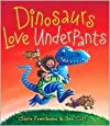 Dinosaurs Love Underpants by Claire Freedman, Ben Cort (Illustrator)