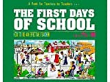 The First Days of School:  How to Be an Effective Teacher (0962936006) by Harry K. Wong