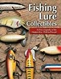 Fishing Lure Collectibles: An Encyclopedia of the Modern Era