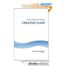 How Traders Achieve Creative Flow