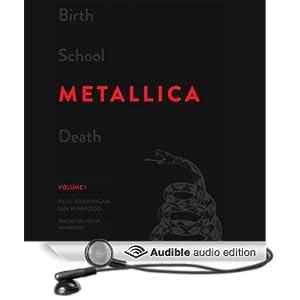 Birth School Metallica Death, Volume 1 - Paul Brannigan, Ian Winwood